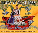Book cover of I HAVE AN OLIVE TREE