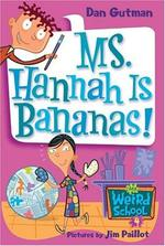 Book cover of MWS 04 - MS HANNAH IS BANANAS