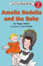 Book cover of AMELIA BEDELIA & THE BABY