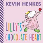 Book cover of LILLY'S CHOCOLATE HEART