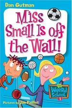 Book cover of MWS 05 - MISS SMALL IS OFF THE WALL