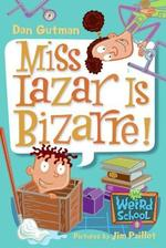 Book cover of MWS 09 - MISS LAZAR IS BIZARRE