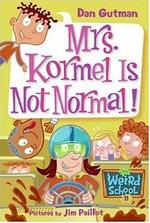 Book cover of MWS 11 - MRS KORMEL IS NOT NORMAL