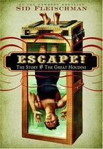 Book cover of ESCAPE - THE STORY OF THE GREAT HOUDINI