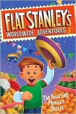 Book cover of FLAT STANLEY 05 AMAZING MEXICAN SECRET