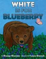 Book cover of WHITE IS FOR BLUEBERRY