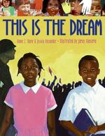 Book cover of THIS IS THE DREAM