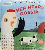Book cover of HEN HEARS GOSSIP
