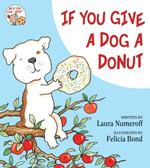 Book cover of IF YOU GIVE A DOG A DONUT