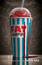 Book cover of FAT VAMPIRE - NEVER COMING OF AGE STORY