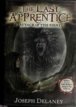 Book cover of LAST APPRENTICE 04 ATTACK OF THE FIEND