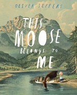 Book cover of THIS MOOSE BELONGS TO ME