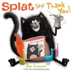 Book cover of SPLAT SAYS THANK YOU