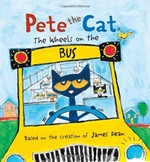Book cover of PETE THE CAT THE WHEELS ON THE BUS