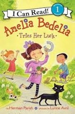 Book cover of AMELIA BEDELIA TRIES HER LUCK
