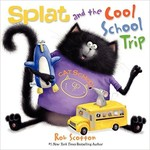 Book cover of SPLAT & THE COOL SCHOOL TRIP