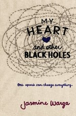 Book cover of MY HAERT & OTHER BLACK HOLES