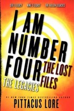 Book cover of I AM NUMBER 4 THE LOST FILES THE LEGACIE