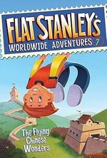 Book cover of FLAT STANLEY 07 FLYING CHINESE WONDERS