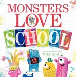 Book cover of MONSTERS LOVE SCHOOL