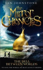 Book cover of MIRROR CHRONICLES - THE BELL BETWEEN WO