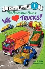 Book cover of BERENSTAIN BEARS - WE LOVE TRUCKS