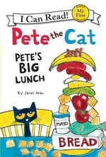 Book cover of PETE THE CAT - PETE'S BIG LUNCH