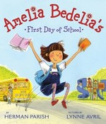 Book cover of AMELIA BEDELIA'S 1ST DAY OF SCHOOL