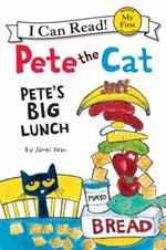 Book cover of PETE THE CAT PETE'S BIG LUNCH