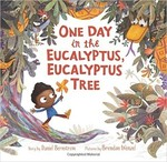Book cover of 1 DAY IN THE EUCALYPTUS EUCALYPTUS TREE