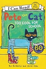 Book cover of PETE THE CAT TOO COOL FOR SCHOOL