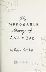 Book cover of IMPROBABLE THEORY OF ANA & ZAK