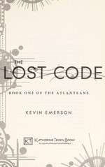 Book cover of ATLANTEANS 01 THE LOST CODE
