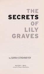 Book cover of SECRETS OF LILY GRAVES