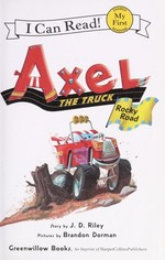 Book cover of AXEL THE TRUCK ROCKY ROAD