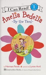 Book cover of AMELIA BEDELIA BY THE YARD