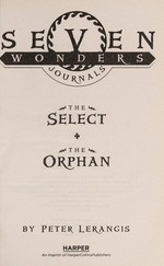 Book cover of 7 WONDERS JOURNALS - SELECT & THE ORPH