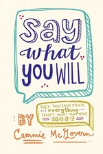 Book cover of SAY WHAT YOU WILL