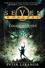Book cover of 7 WONDERS 01 THE COLOSSUS RISES