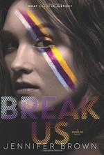 Book cover of BREAK US