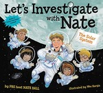 Book cover of LET'S INVESTIGATE WITH NATE 02 SOLAR SYS