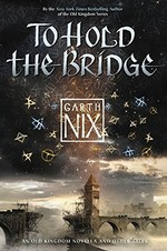 Book cover of TO HOLD THE BRIDGE