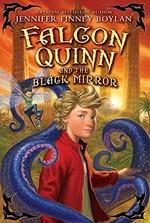 Book cover of FALCON QUINN & THE BLACK MIRROR