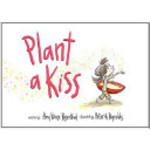 Book cover of PLANT A KISS