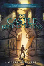 Book cover of CASTLE BEHIND THORNS