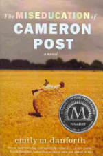 Book cover of MISEDUCATION OF CAMERON POST