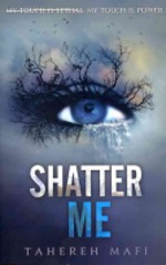 Book cover of SHATTER ME