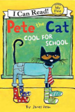 Book cover of PETE THE CAT COOL FOR SCHOOL