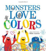 Book cover of MONSTERS LOVE COLORS