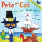 Book cover of PETE THE CAT THE 1ST THANKSGIVING